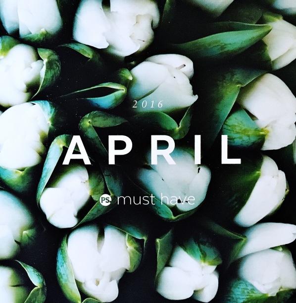 April Must Have 2016
